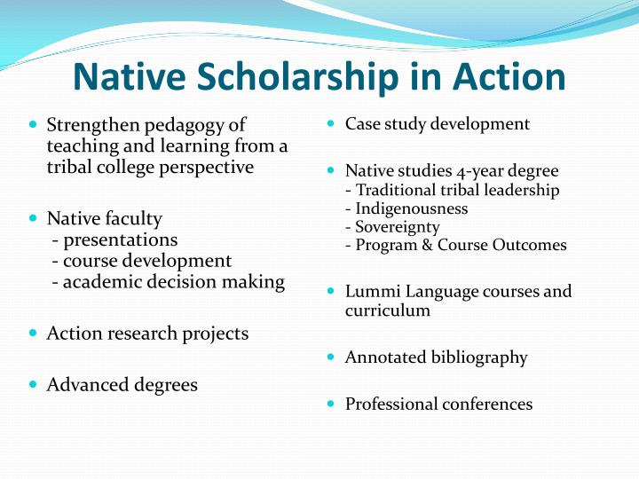 Native Scholarship in Action