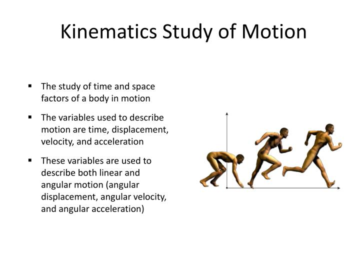 Kinematics Study of Motion