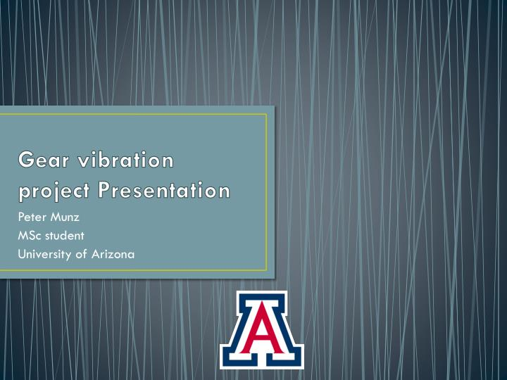 Gear vibration project presentation