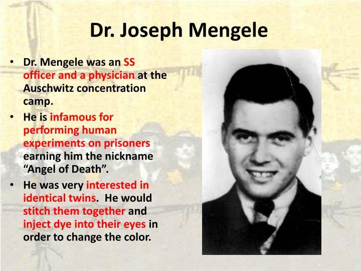 Dr. Joseph Mengele