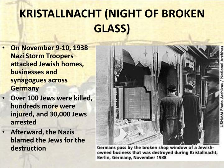 KRISTALLNACHT (NIGHT OF BROKEN GLASS)