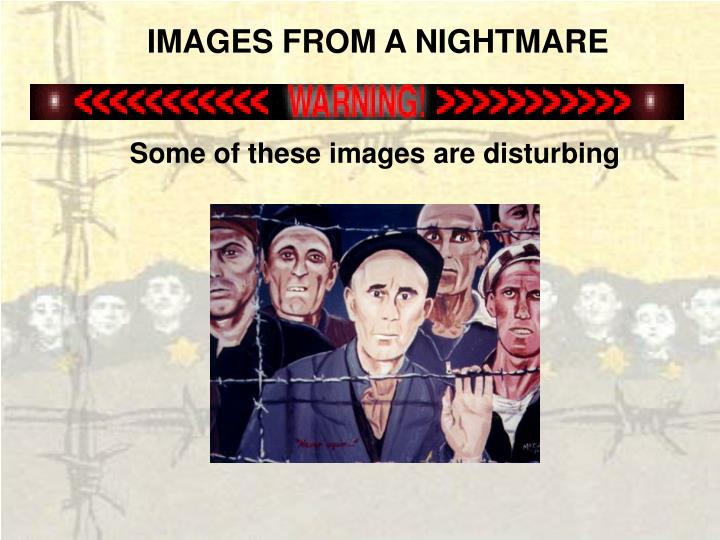 IMAGES FROM A NIGHTMARE