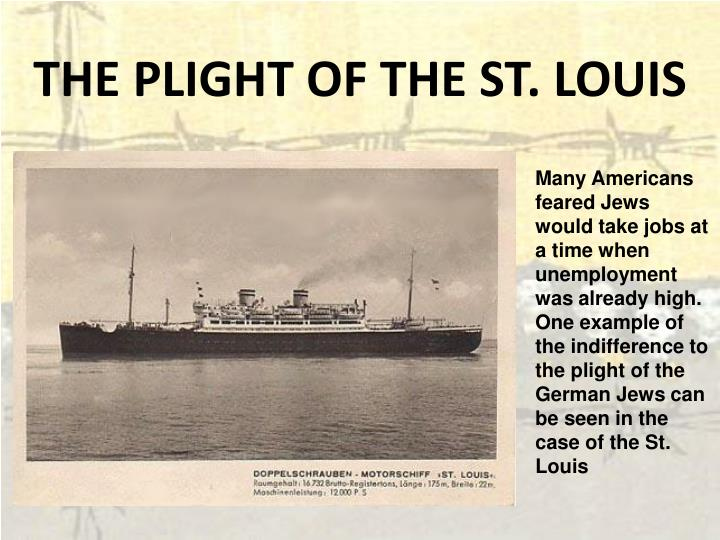 THE PLIGHT OF THE ST. LOUIS