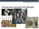persecution spreads the message
