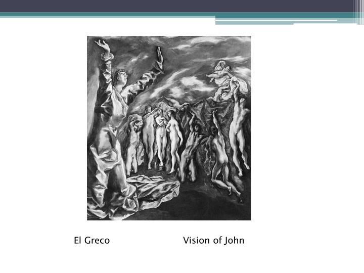 El GrecoVision of John