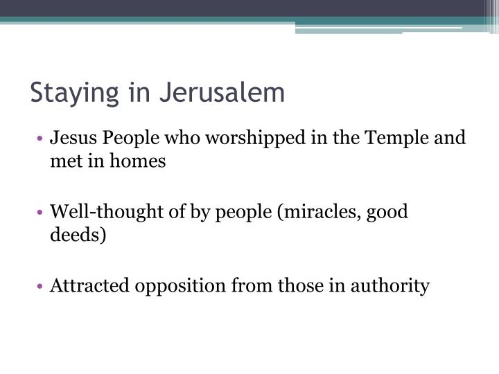 Staying in Jerusalem