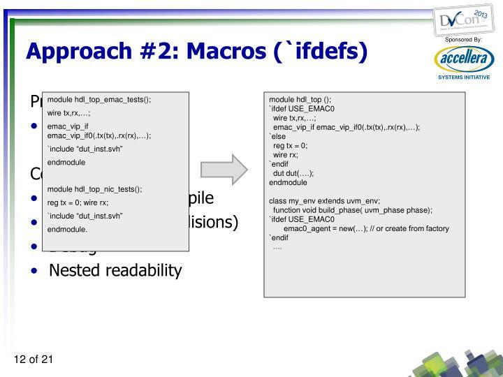 Approach #2: Macros (`