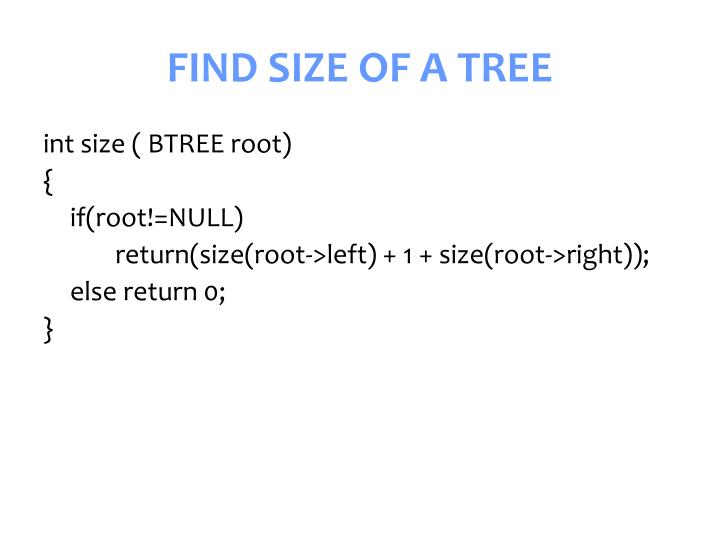 FIND SIZE OF A TREE