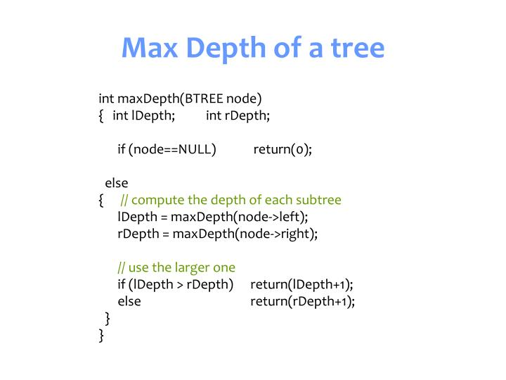 Max Depth of a tree