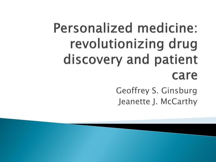 Personalized medicine: