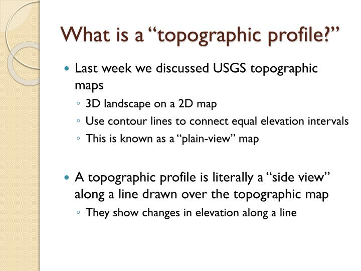 What is a topographic profile