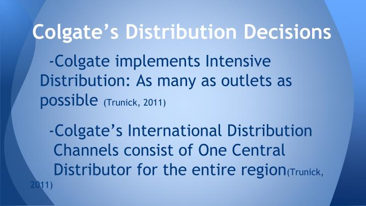 Colgate's Distribution Decisions