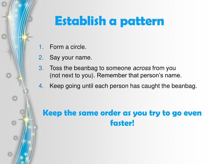 Establish a pattern