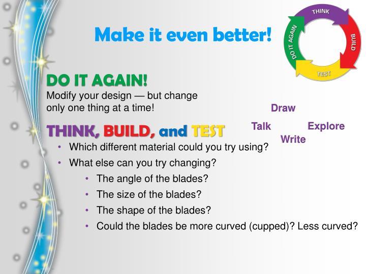 Make it even better!
