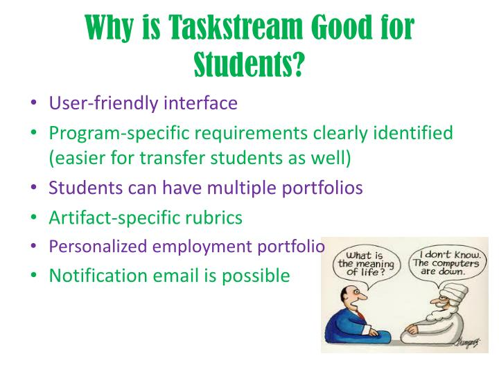Why is Taskstream Good for Students?