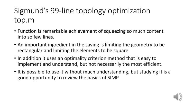 Sigmund s 99 line topology optimization top m