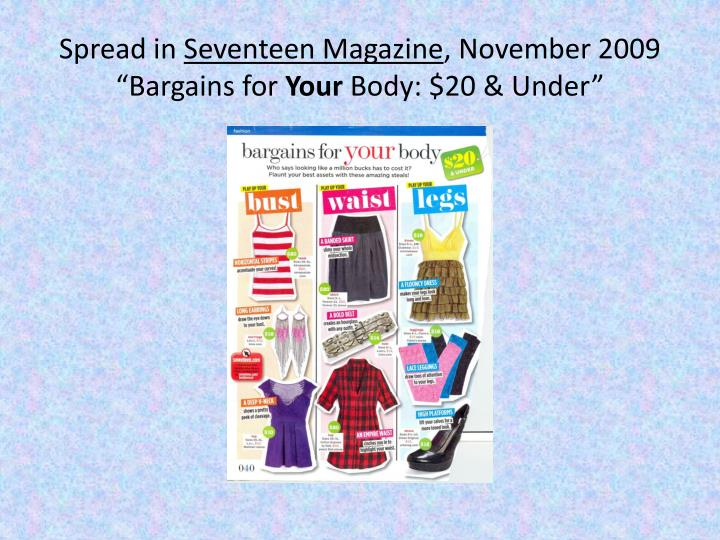Spread in seventeen magazine november 2009 bargains for your body 20 under