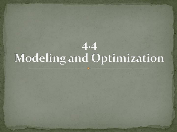 4 4 modeling and optimization