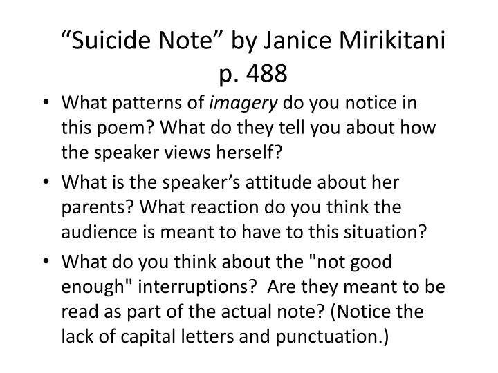 "suicide note janice mirkikitani Free essay: the poem ""barbie doll"" by marge piercy and ""suicide note"" by janice mirikitani are both about how two young women could no long take the."