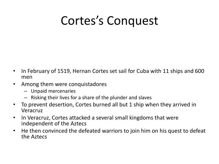 Cortes's Conquest