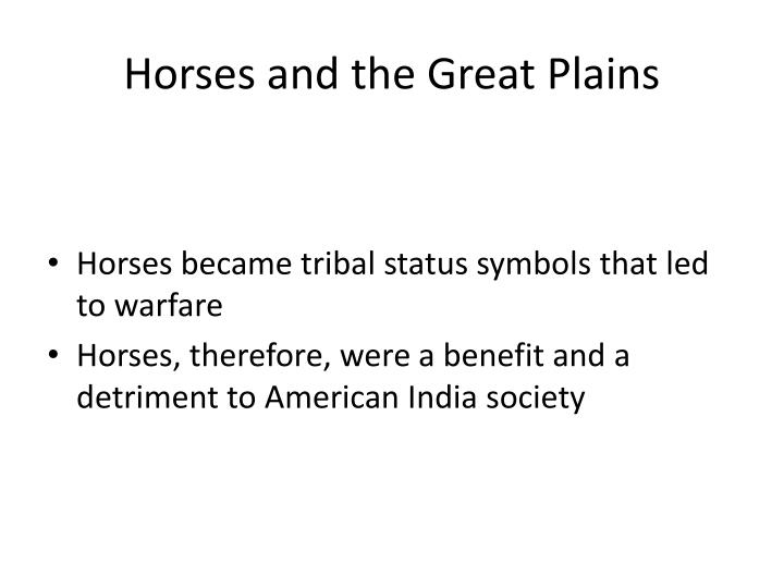 Horses and the Great Plains