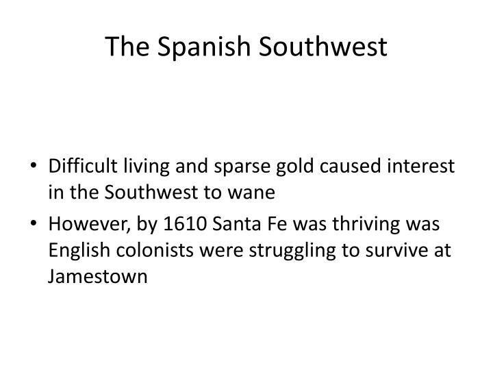 The Spanish Southwest
