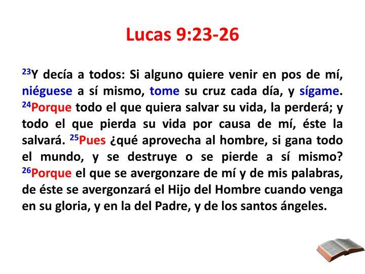 Lucas 9:23-26