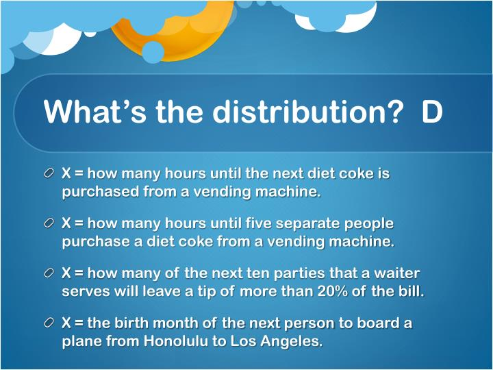 What's the distribution?