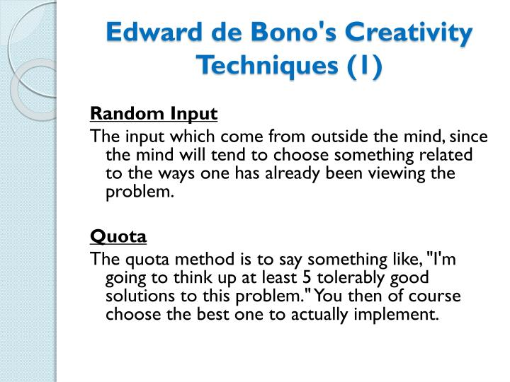 Edward de bono s creativity techniques 1