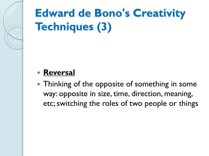 Edward de Bono's Creativity Techniques (3)