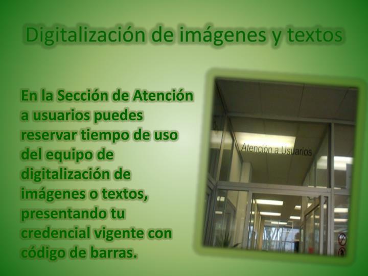 Digitalización de imágenes y textos