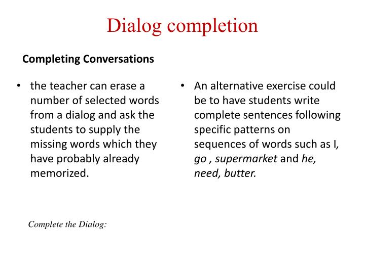 Dialog completion