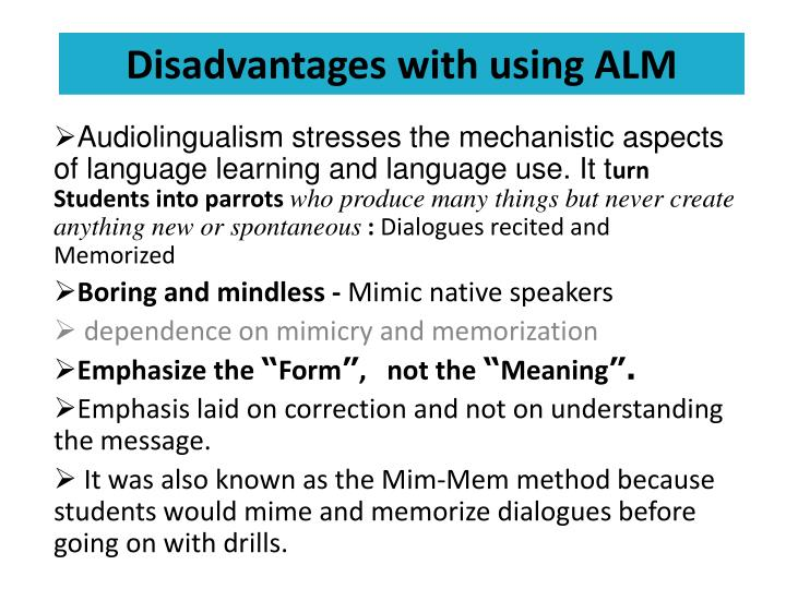 Disadvantages with using ALM