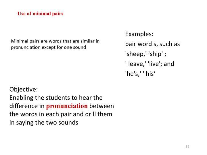 Use of minimal pairs