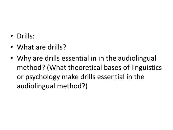 Drills: