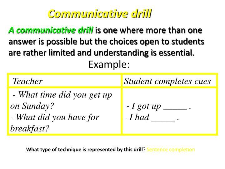Communicative drill