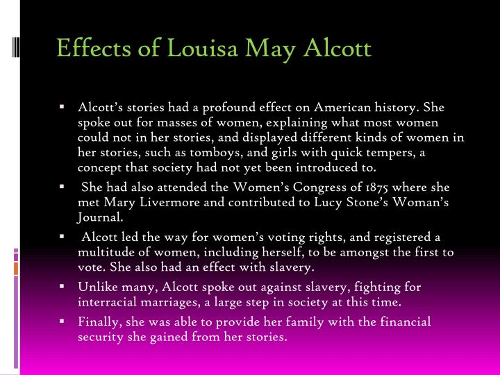 Effects of Louisa May Alcott