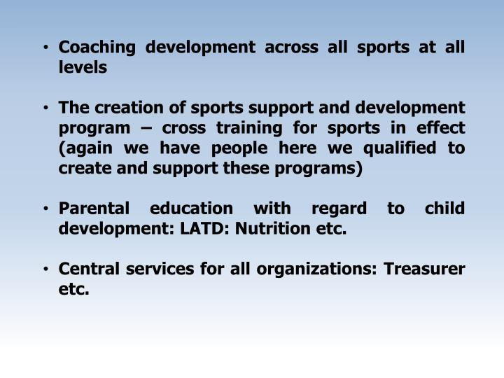 Coaching development across all sports at all levels