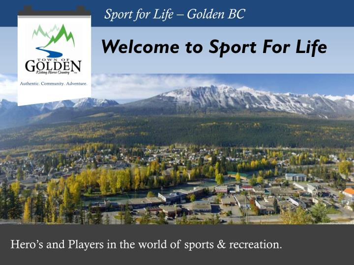 Sport for Life – Golden BC