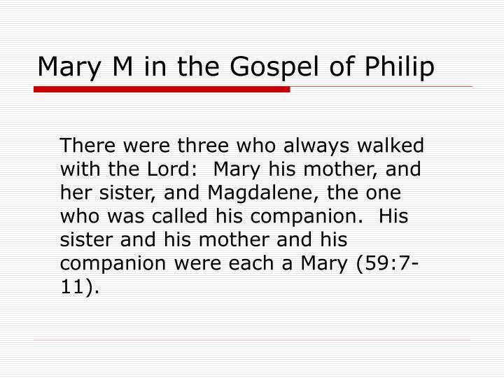 Mary M in the Gospel of Philip