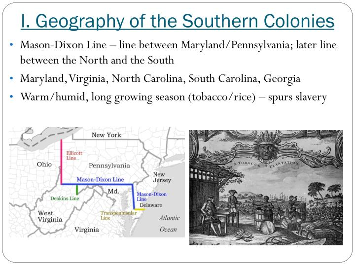 I. Geography of the Southern Colonies