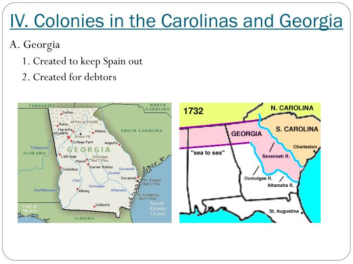 IV. Colonies in the Carolinas and Georgia