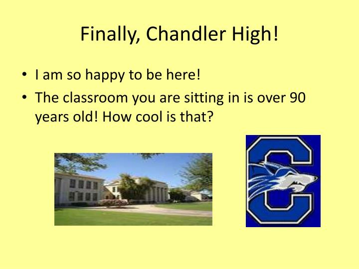 Finally chandler high