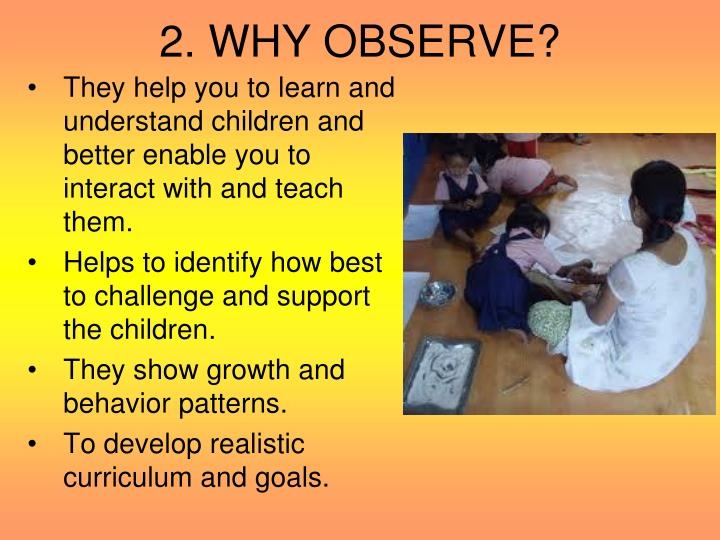 2 why observe