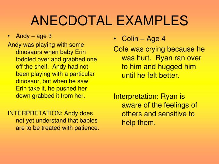 ANECDOTAL EXAMPLES