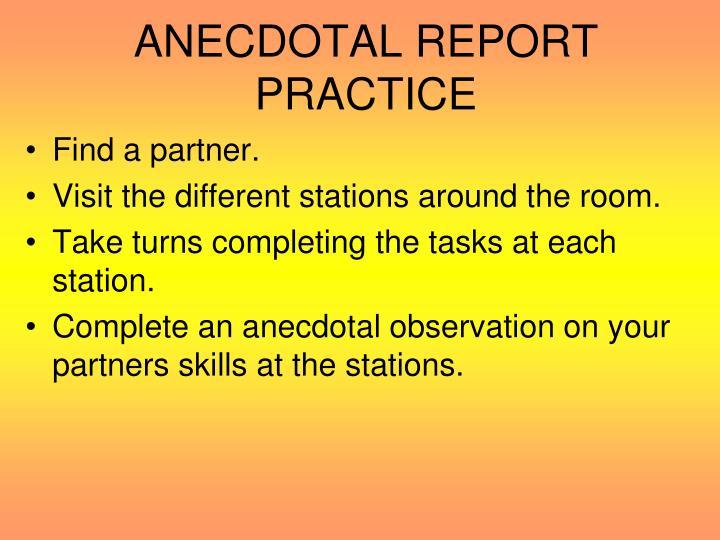 ANECDOTAL REPORT PRACTICE