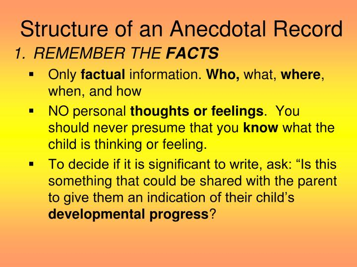Structure of an Anecdotal Record