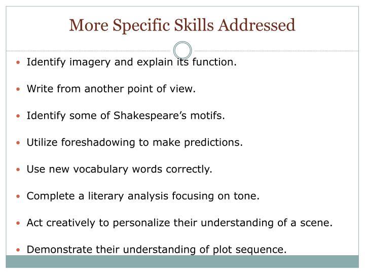 More Specific Skills Addressed