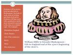william billy to friends shakespeare life in england end of the 1500 s beginning of the 1600 s