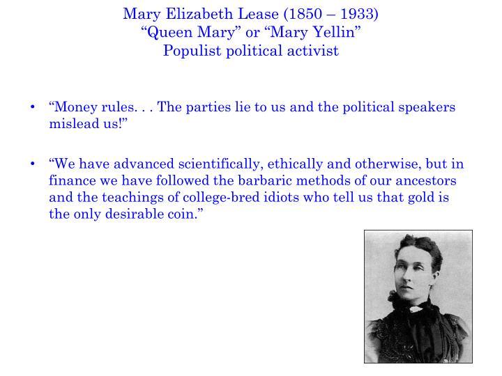 Mary Elizabeth Lease (1850 – 1933)